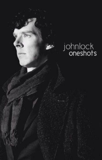 Johnlock Oneshots