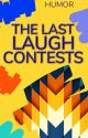 The Last Laugh - Humor Contests by humor