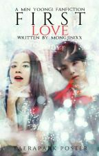 FIRST LOVE | Yoongi by MongJinixx