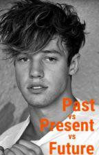 Past vs Present vs Future [C.D.] by espinosaxfanfic