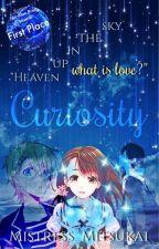 Curiosity by Mistress_Mitsukai