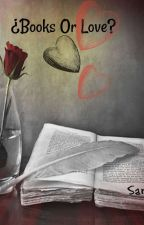 books or love by saraabigail1800