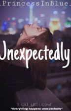 Unexpectedly  by _PrincessInBlue_