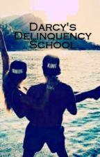 Darcys Delinquency School by skye1232
