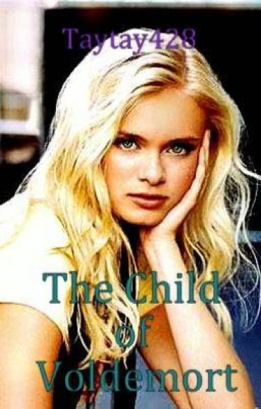 The Child of Voldemort