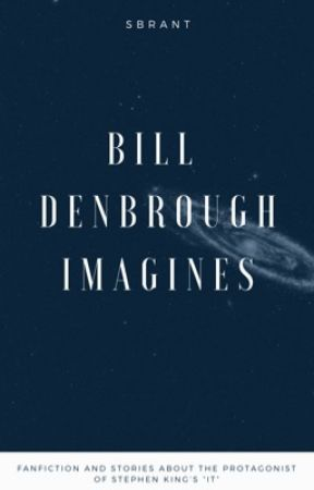 It, Bill Denbrough imagines. by alwaysaccountable