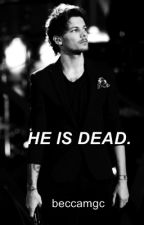 he is dead; larry. (os) by beccamgc