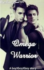 Omega Warrior- Book 1 In The Omega Series by LoveYou2305