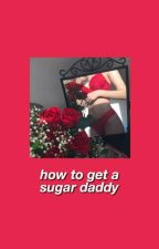 how to get a sugar daddy by falleralla