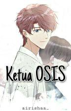 Ketua Osis [TAMAT] by rabbitss_