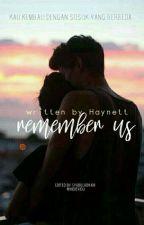 Remember Us by haynett_