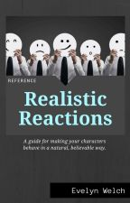 Reference: Realistic Reactions by eVwelch