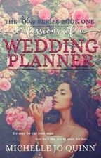 Confessions of a Wedding Planner by jubilation_exstasy