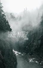 3 mates?!? by Zaiway