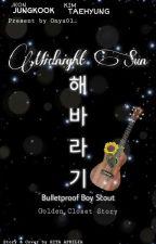 Midnight Sun (한밤의 해) by Bunnybee97