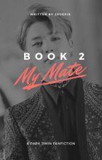 My mate pt.2 (Jimin X Reader) by JRoekie