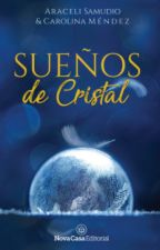 Sueños de Cristal by LunnaDF