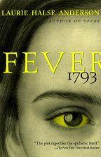 Fever 1793 by Firestar13333333