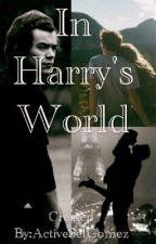 In Harry's World by ActiveSelGomez