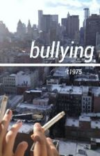 bullying ❃ larry by -t1975