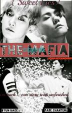 The Mafia ( Sweet Lies)  by karinaartanzl