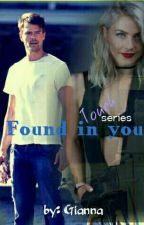 Found In You (Touch Series #1) by GiannaDeSilva