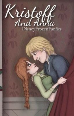 Frozen kristoff and anna feb 14 2014 anna s pov i woke up from my