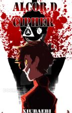 ALCOR D. CIPHER by Xiubaebii