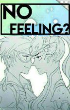 No Feelings?;;Widowtracer by -AriLovesJenni-