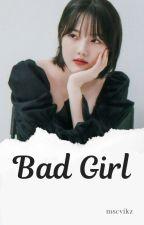 Bad Girl «WonHa» by SYETEMI