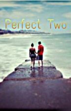 Perfect two by Thani19