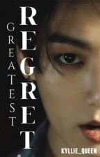 Greatest regret| j.jk by kyllie_queen