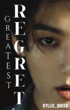 Greatest regret| j.jk by kyllie_queen