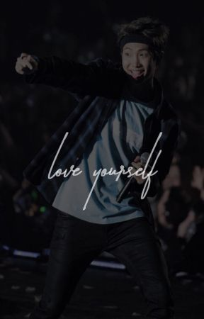 LOVE YOURSELF. by -ohmytae