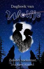 Dagboek van Wolfje by survivalwriterlover