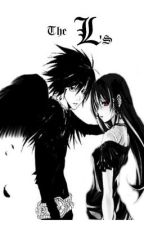 The L's (book 3 of the L Lawliet & Angel Saga) by GingerNightDream