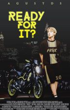 Ready for it?  ▸ YoonMin by AGUSTDS