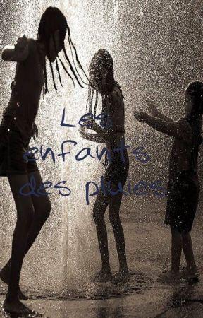 Les enfants des pluies by ophe2915