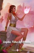 Evydia, Filha de Afrodite by helena_tiemi