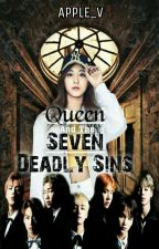 Queen And The Seven Deadly Sins by APPLE_V