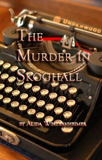 The Murder in Skoghall, Book 1 of the Skoghall Mystery Series