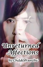 Unreturned Affections (Ice Fantasy) [COMPLETED] by Child0fYanshi