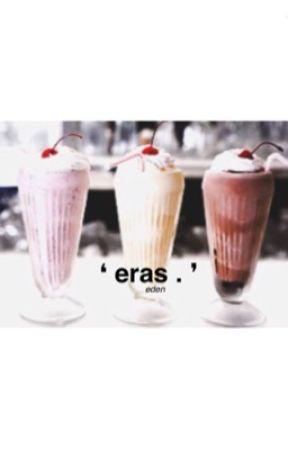 eras                                               ☾FACE CLAIMS.☽ by neiboIts