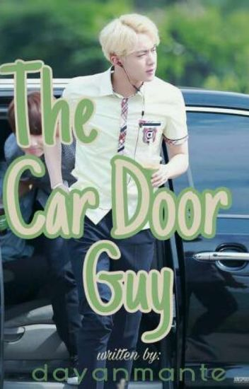 The Car Door Guy (BTSu0027 JIN ...