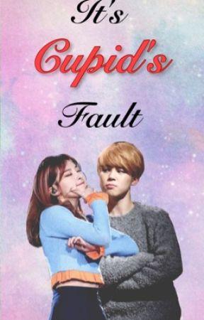It's Cupid's Fault by Akary_Cruz51