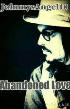 Abandoned Love (Sequel to Silence) (Johnny Depp) by PurpleMajesty58