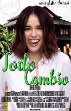 Todo Cambio by Avbd28