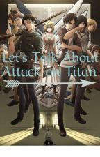 Il Giornale di Attack on Titan by Eleonurra