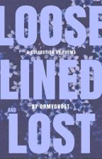 Loose lined and lost by simplynascent