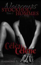 STOCKHOL'HOMMES - TOME 1 [CONTRAT D'ÉDITION] by HarmonieB-Auteure